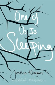 One of Us Is Sleeping by Josefine Klougart