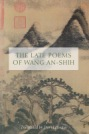 the_late_poems_of_wang_anshih